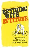 Retiring with Attitude: Approaching...