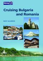 Bulgaria and Romania Cruising Guide