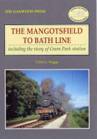 The Mangotsfield to Bath Line:...