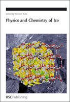 The Physics and Chemistry of Ice