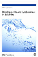 Developments and Applications in Solubility