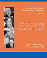 Clinical Pharmacology in the UK, c. 1950-2000: Industry and regulation