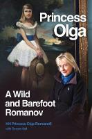 Princess Olga, A Wild and Barefoot...