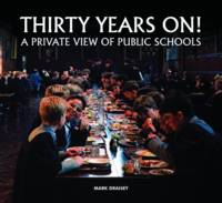 Thirty Years on! A Private View of...