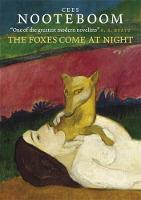 The Foxes Come At Night: And Other...