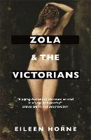 Zola and the Victorians: Censorship ...