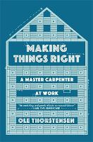 Making Things Right: A Master...