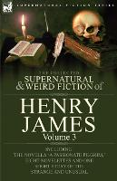 The Collected Supernatural and Weird...