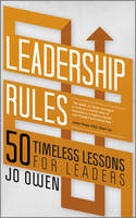Leadership Rules: 50 Timeless Lessons...