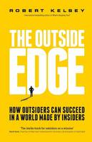 The Outside Edge: How Outsiders Can...