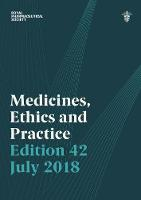 Medicines, Ethics and Practice 2018:...