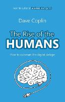 The Rise of the Humans: How to...