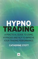 Hypnotrading: A Practical Guide to...