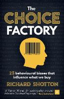 The Choice Factory: 25 behavioural...