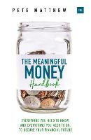 The Meaningful Money Handbook:...