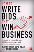 How to Write Bids That Win Business: ...