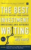 The Best Investment Writing - Volume...