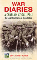 A Chaplain at Gallipoli: The Great ...