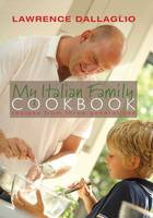 My Italian Family Cookbook: Recipes...