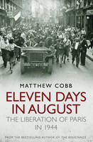 Eleven Days in August: The Liberation...