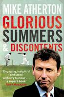 Glorious Summers and Discontents:...
