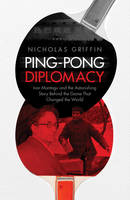 Ping Pong Diplomacy: Ivor Montagu and...