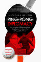 Ping-Pong Diplomacy: Ivor Montagu and...