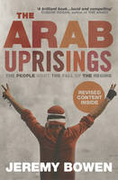 The Arab Uprisings: The People Want...