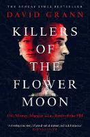Killers of the Flower Moon: Oil,...