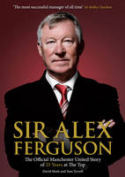 Sir Alex Ferguson: The Official...