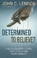 Determined to Believe: The ...