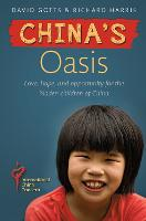 China's Oasis: Love, hope and...