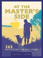 At the Master's Side: 365 meditations...