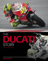 The Ducati Story: Road and Racing...