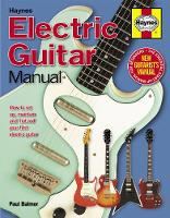 Electric Guitar Manual: How to Set ...