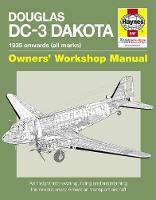 Douglas DC-3 Dakota Manual: An ...