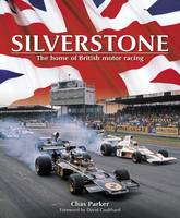 Silverstone: The Home of British ...