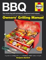BBQ Manual: A Guide to Cooking with...