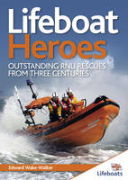 Lifeboat Heroes: Outstanding RNLI...