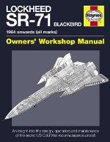 Lockheed SR-71 Blackbird Manual: An...