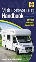 Motorcaravanning Handbook: Buying,...