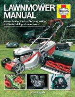 Lawnmower Manual: A Practical Guide ...