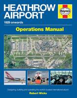 Heathrow Airport Manual: Designing,...