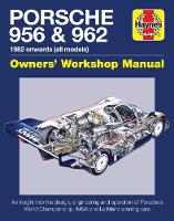 Porsche 956 and 962 Owners' Workshop...