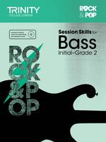 Session Skills for Bass Initial-Grade 2