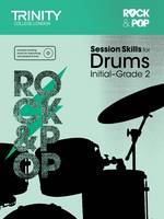 Session Skills for Drums Initial-Grade 2