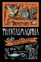 Breverton's Phantasmagoria: A...