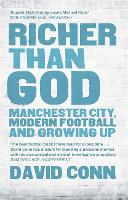Richer Than God: Manchester City,...