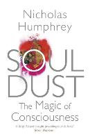 Soul Dust: The Magic of Consciousness