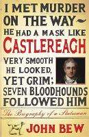 Castlereagh: The Biography of a...